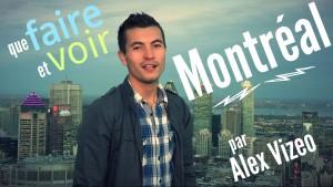 visiter Montréal faire voir