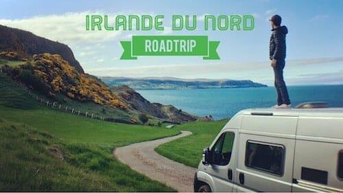Visiter l'Irlande du Nord roadtrip en van
